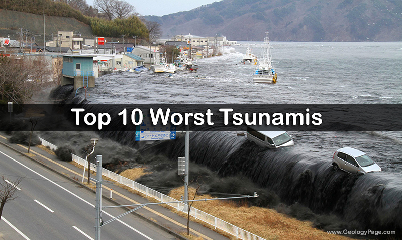 Top 10 Worst Tsunamis Geology Page